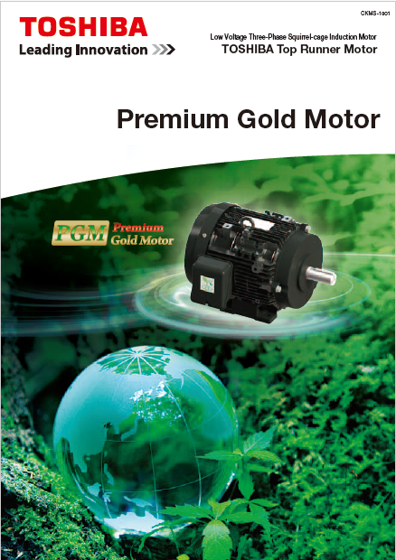 Premium Gold Motor -Toshiba Industrial Products and Systems